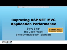 mvcConf 2 - Steven Smith: Improving ASP.NET MVC Application Performance