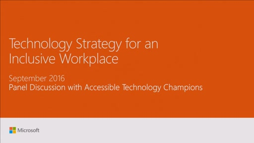 Develop a technology strategy for an inclusive workplace