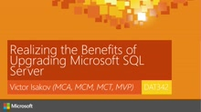 Realizing the Benefits of Upgrading Microsoft SQL Server