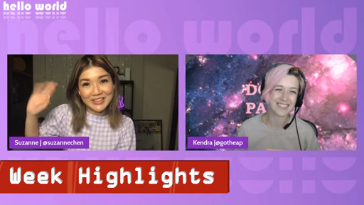 Hello World - Highlights - Week of March 15th, 2021
