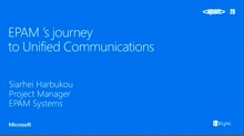 EPAM's journey to Unified Communications