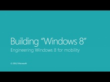 Engineering Windows 8 for mobility