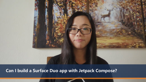 Can I build a Surface Duo app with Jetpack Compose? | One Dev Question