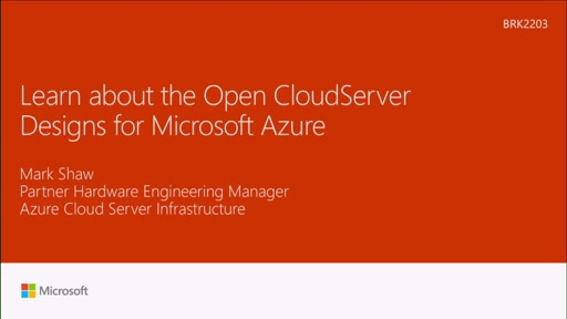 Learn about the Open CloudServer Designs for Microsoft Azure