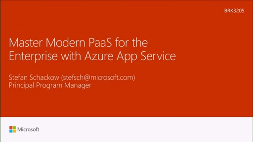 Master modern PaaS for the Enterprise with Azure App Service