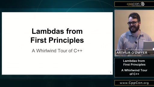 Lambdas from First Principles: A Whirlwind Tour of C++