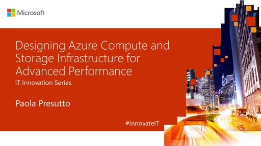 Azure Compute and Storage Infrastructure for Advanced Performance