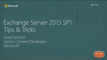 Exchange Server 2013 Tips & Tricks