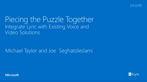 SPS: Piecing the Puzzle Together: Integrate Lync with Existing Voice and Video Solutions