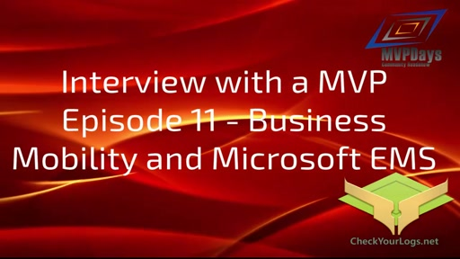 Episode 11 - Business Mobility and Microsoft EMS