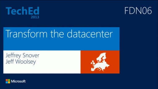 Transform the Datacenter with Server and Management Innovations from Microsoft