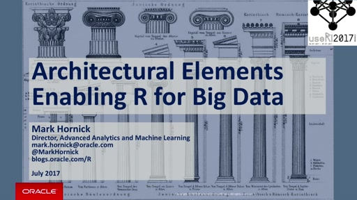 Architectural Elements Enabling R for Big Data