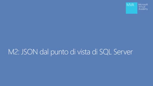 SQL Server 2016: Supporto Nativo JSON - JSON dal punto di vista di SQL Server