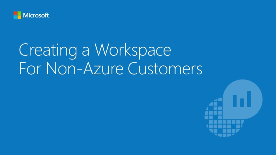 Creating Workspace for Non-Azure Customers - OpInsights