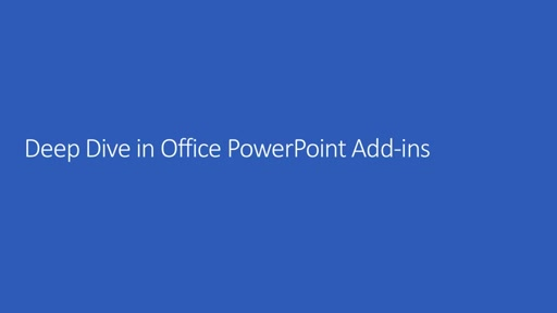 Deep Dive into Office Add-ins for PowerPoint