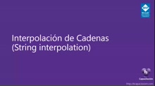 Interpolación de Cadenas (String interpolation)