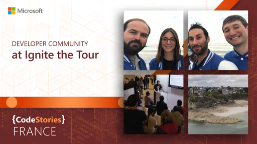 Microsoft France: Developer Community at Ignite the Tour