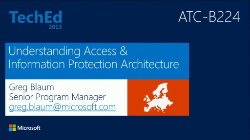 Understanding Access and Information Protection Architecture