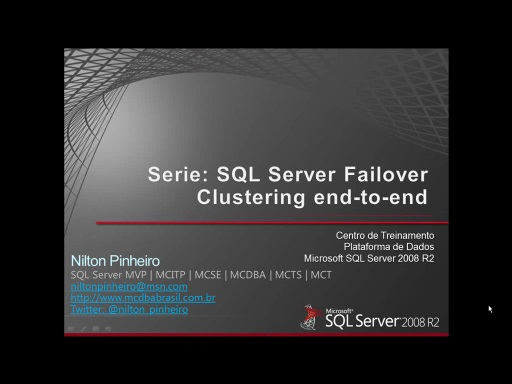 Serie: SQL Server Failover Clustering End-to-End Parte 9: Instalando a primeira instância virtual do SQL Server 2008