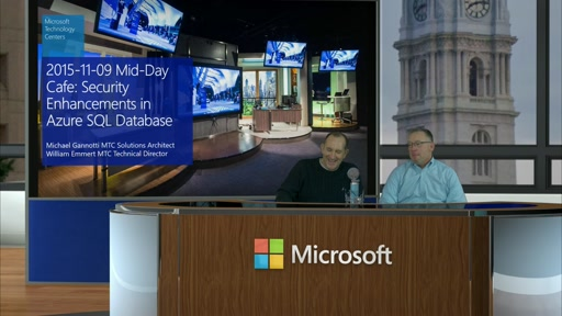 2015-11-09 Mid-Day Cafe: Security Enhancements in Azure SQL Database