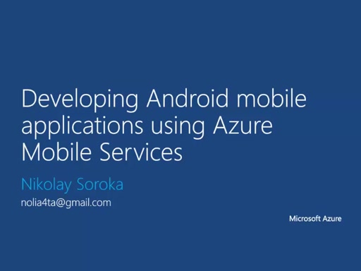 04 | Development of Android mobile application using Azure Mobile Services