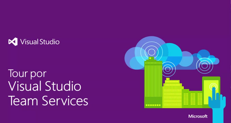 Tour por Visual Studio Team Services