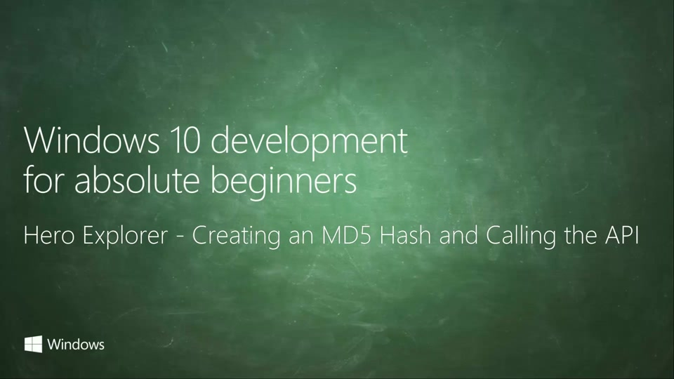 UWP-073 - Hero Explorer - Creating an MD5 Hash and Calling the API