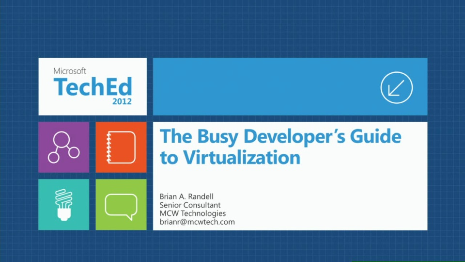 The Busy Developers Guide to Virtualization