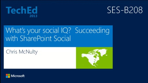 What's Your Social IQ? Succeeding with SharePoint Social