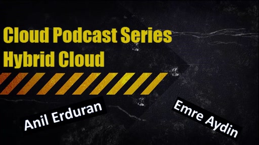 Cloud Podcast Series - Hybrid Cloud (tr)