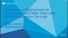 Continuous Deployment to Windows Azure Web Sites with Team Foundation Services