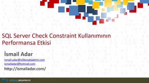SQL Server Check Constraint'lerin Performansa Etkisi