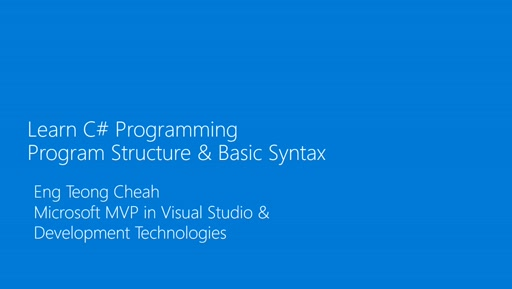 Learn C# Programming - Program Structure & Basic Syntax