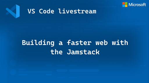 Building a faster web with the Jamstack