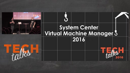 Tech Talks 2016 F5 Stage System Center Virtual Machine Manager 2016