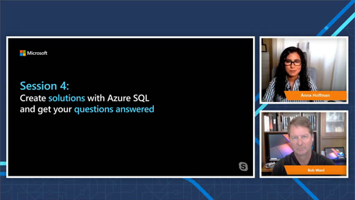 Azure SQL Workshop - Episode 4 - Create Solutions with Azure SQL and Get Your Questions Answered