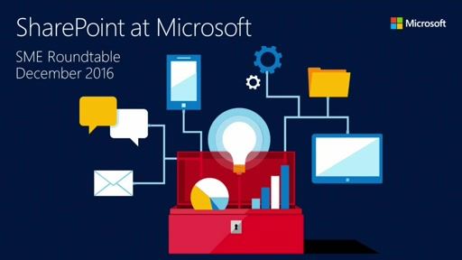 SharePoint at Microsoft (SME roundtable December 2016)