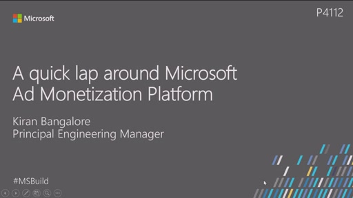 A quick lap around Microsoft Ad Monetization Platform