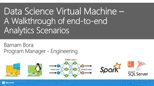 Data Science Virtual Machine –  A Walkthrough of end-to-end  Analytics Scenarios
