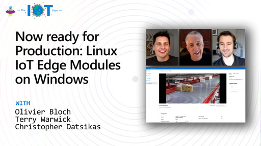 Now ready for Production: Linux IoT Edge Modules on Windows