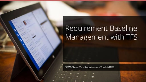 Requirement Baseline Management with TFS