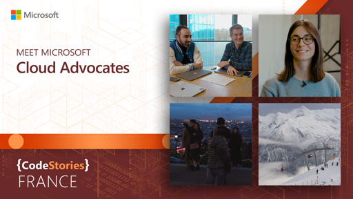 Microsoft France: Meet Microsoft Cloud Advocates