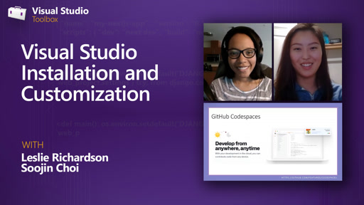 Visual Studio Installation and Customization