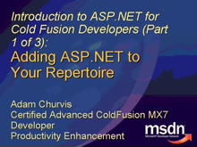 Intro to ASP.NET for ColdFusion Developers: Adding ASP.NET to Your Repertoire
