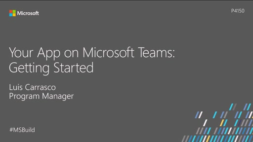 Your App on Microsoft Teams: Getting started