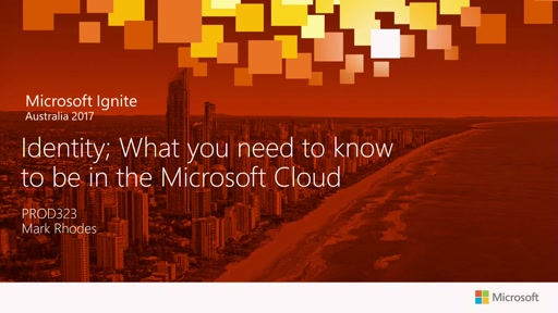 Identity; What you need to know to be in the Microsoft Cloud