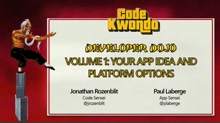 Volume 1:Your App Idea and Platform Options
