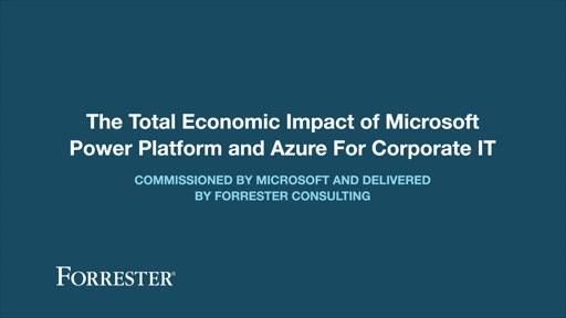 the-total-economic-impact-of-microsoft-power-platform-and-azure-for-corporate-it