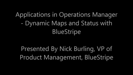 BlueStripe + System Center - Making Distributed Applications Work