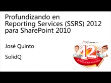 Profundizando en Reporting Services (SSRS) 2012 para SharePoint 2010